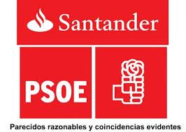 PSOE y Banco Santander