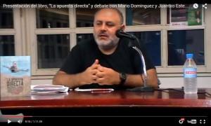 """""""La apuesta directa"""" y debate con Mario Dominguez y Juantxo Estebarantz"""