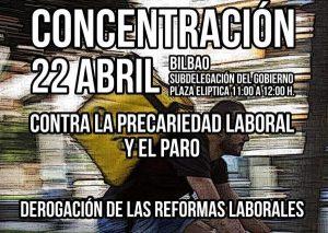 CGT/LKN Bizkaia convoca concentración por la derogación de la Reforma Laboral: Jueves, 22 de Abril, 11:00 h. Plaza Moyua